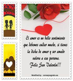 poemas para San Valentin para descargar gratis,palabras originales para San Valentin para mi pareja: http://www.consejosgratis.es/increibles-mensajes-por-el-dia-de-san-valentin/
