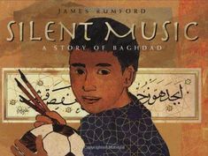 Silent Music: A Story of Baghdad Bagdad, Children's Book Awards, Art Ancien, Music Classroom, Classroom Ideas, Lectures, Children's Literature, Album, Music Education