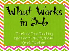 What Works in 3-6: A Pinterest Board for Upper Elementary Teachers