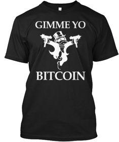 Gimme Yo Bitcoin T-Shirt