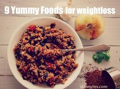 Stop sacrificing taste and stock your kitchen with these 9 yummy foods for weight loss.