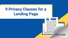 Posting your Privacy Policy on your landing page is a great way to get it noticed. Include these 9 clauses to stay compliant and inform your users. Sell Your Business, Website Optimization, Data Protection, Privacy Policy, Read More, Trust Yourself, Landing, How To Get