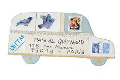 Enveloppes peintes de Marie Morel écrites pour l'écrivain Pascal Quignard.
