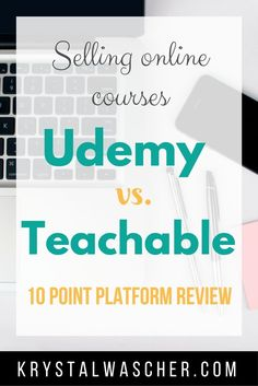 Selling Online Courses - Udemy vs Teachable