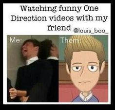 Like seriously LAUGH! It's sooooo funny this goes with little mix too I showed my friend some of little mixes funny moments and she just sat there like carton niall and I was like Louis and in the end I looked over to her like you are a theif of joy!