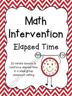 Math Intervention: Elapsed Time product from The-Science-Penguin on TeachersNotebook.com