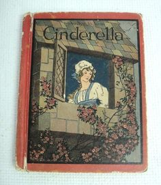 The Bye Lo Series Copyright 1914 Cinderella or The Little Glass Slipper Book