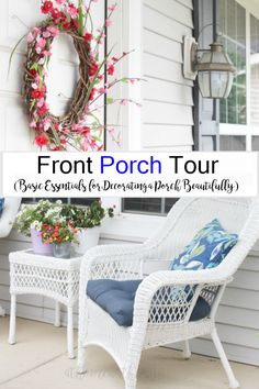 Front Porch Tour - Basic Essentials for Decorating a Porch Beautifully- Front Porch, House Tours, Home And Family, Essentials, Diy Projects, Decorating, Chair, Modern, Furniture