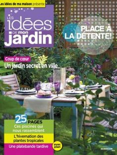 les idees de mon jardin 0 - Les Idees De Mon Jardin