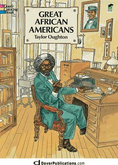 Great African Americans Coloring Book (Dover History Coloring Book), a book by Taylor Oughton, Coloring Books African American Literature, American Children, American Food, Native American, Black Authors, 365days, Black Books, Black History Month, Paperback Books