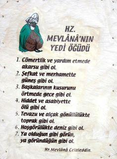 Hz. Mevlana yedi öğüdü / Seven advice, Jalaluddin Rumi / Jelaleddin Rumi, Die sieben ratschlage.