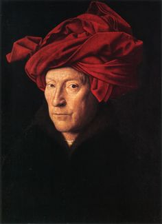My favorite: portrait of a Man in a Red Turban (actually a chaperon), possibly a Jan van Eyck's self- portrait (1433)