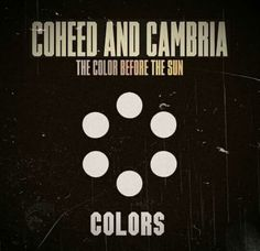 Colors by Coheed and Cambria (The Color Before the Sun album)