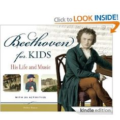 Amazon.com: Beethoven for Kids: His Life and Music with 21 Activities (For Kids series) eBook: Helen Bauer: Kindle Store
