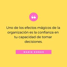 Marie Kondo, Konmari, Positivity, Personal Organizer, Quotes, Hygge, Board, Garage, Words