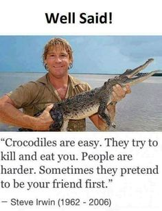 We compile the great collection of Top 30 steve irwin memes. Steve Irwin memes are viral right now on social media and internet. Great Memes, Really Funny Memes, Stupid Funny Memes, Funny Relatable Memes, Quotable Quotes, Wisdom Quotes, True Quotes, Irwin Family, Videos Anime