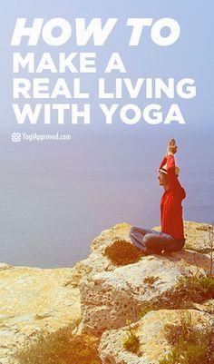 6 Essential Steps to Making a Living Doing Yoga | Yoga Teacher Training