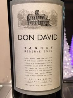 This is the 2014 - Don David Reserve Tannat and we have other great selection from our wine reviews.