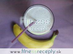 Banánovo  tvarohový koktejl Smoothies, Beverages, Fruit, Fitness, Food, Smoothie, The Fruit, Meals, Excercise