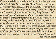 Love love love!! by Elizabeth Gilbert from eat, pray, love