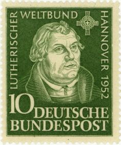The stamp depicts a portrait of Luther by Lucas Cranach the Elder. Reformation Sunday, Hermann Zapf, Martin Luther Reformation, Gloria In Excelsis Deo, German Oktoberfest, Lucas Cranach, German Stamps, Catholic Priest, History Class