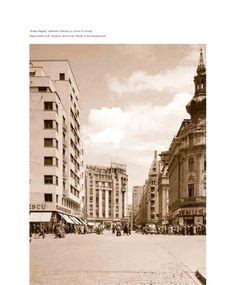 Calea Victoriei in perioada interbelica Bucharest, Romania, Memories, Building, Travel, Memoirs, Souvenirs, Viajes, Buildings