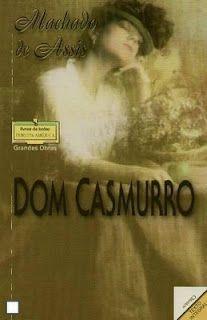 Excelente livro: Dom Casmurro - Machado de Assis