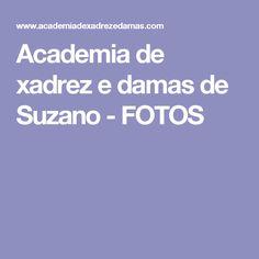 Academia de xadrez e damas de Suzano - FOTOS