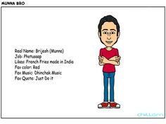 Greeings from Munna bro..  Check out the Chill Om Funnies Comic Series