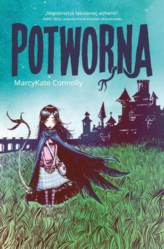 """Potworna"" MarcyKate Connolly."