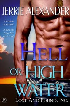 Today I am privileged to start your week off with a wonderful author I have spotlighted here before. Hell or High Water is another wonderful romantic suspense novel by Jerrie Alexander who just ke…
