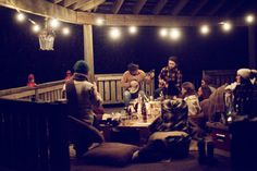 Porch parties consisting of drinks, flannel, banjos, and good company.