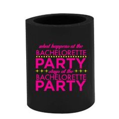 Drink Hugger - Bachelorette  Party