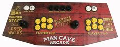 Plug and Play - Arcade Control Panel Man Cave - Game Room Solutions Man Cave Wall Decor, Man Cave Room, Man Cave Home Bar, Tiny Man Cave Ideas, Arcade Control Panel, Man Cave Guns, Home Bar Accessories, Ultimate Man Cave, Dark Wood Stain