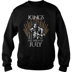 Kings are born in July Game of Thrones sweatshirt