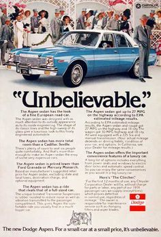 1976 Dodge Aspen Sedan original vintage advertisement. Photographed in rich color. More room than a Cadillac Seville and priced lower than Ford Granada or Mercury Monarch.