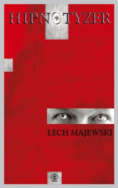"""Lech Majewski """"HIPNOTYZER"""" Powieść"""