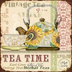 Beautiful Tea Time art created by Jean Plout, Lovely borders and patterns. Hand painted flowers on tea pot & cup. Vintage stamps and scripts in the ba. Vintage Tee, Vintage Stamps, Vintage Cards, Vintage Prints, Tee Kunst, Foto Transfer, Tea Quotes, Tea Art, Kitchen Art
