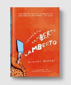 Gianni Rodari - Lamberto, Lamberto, Lamberto