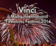 Vinci viaggio a Malta per il Malta International Fireworks Festival 2014 - http://www.omaggiomania.com/concorsi-a-premi/vinci-viaggio-malta-per-il-malta-international-fireworks-festival-2014/