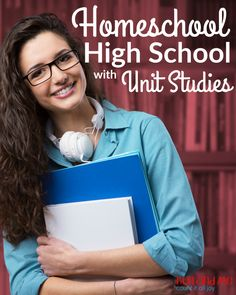 Come learn how we're using unit studies to homeschool high school.