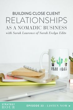 Building Close Client Relationships as a Nomadic Business with Sarah Laurence of Sarah Evelyn Edits — Think Creative Collective Business Tips, Online Business, How To Start A Blog, How To Make Money, Layout, Blogging For Beginners, Growing Your Business, Making Ideas, Content Marketing