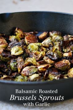 Balsamic Roasted Brussels Sprouts with Garlic - An easy vegan side dish that will make just about anyone fall in love with brussels sprouts! #brusselssprouts #vegan #balsamic #balsamicvinegar #garlic #easyrecipe