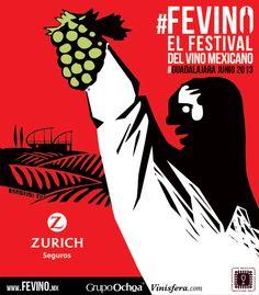 """""""Fevino"""", el festival de vino mexicano. Junio 2013 en Guadalajara. www.fevino.mx"""