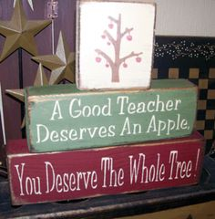 TEACHER YOU DESERVE THE WHOLE TREE BLOCK SIGN SIGNS - for mom