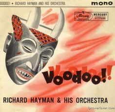 Richard Hayman, Voodoo