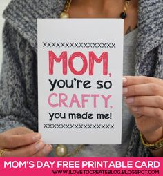 iLoveToCreate Blog: Crafty Mothers Day Free Printable Card