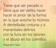 Breve, lo bueno no debería ser tan breve ♫ Alejandro Sanz