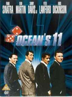*OCEANS 11, (1960) Poster: Danny Ocean gathers a group of his World War II compatriots to pull off the ultimate Vegas heist. Together the 11 friends plan to rob five Las Vegas casinos in one night.  Starring: Frank  Sinatra, Dean Martin, & Sammy Davis Jr.