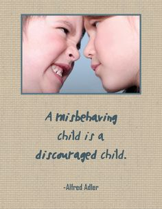 A misbehaving child is a discouraged child. Ap Psych, Teaching Boys, Strict Parents, Quality Quotes, Family Therapy, Social Thinking, Attachment Parenting, Christian Parenting, School Counselor
